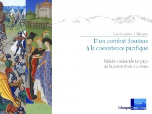 Balade médiévale au pays de la prévention du stress