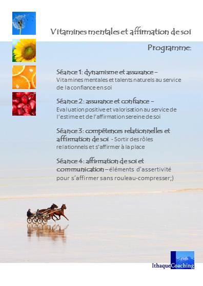 """Formation exceptionnelle: """"Vitamines mentales et affirmation de soi"""""""