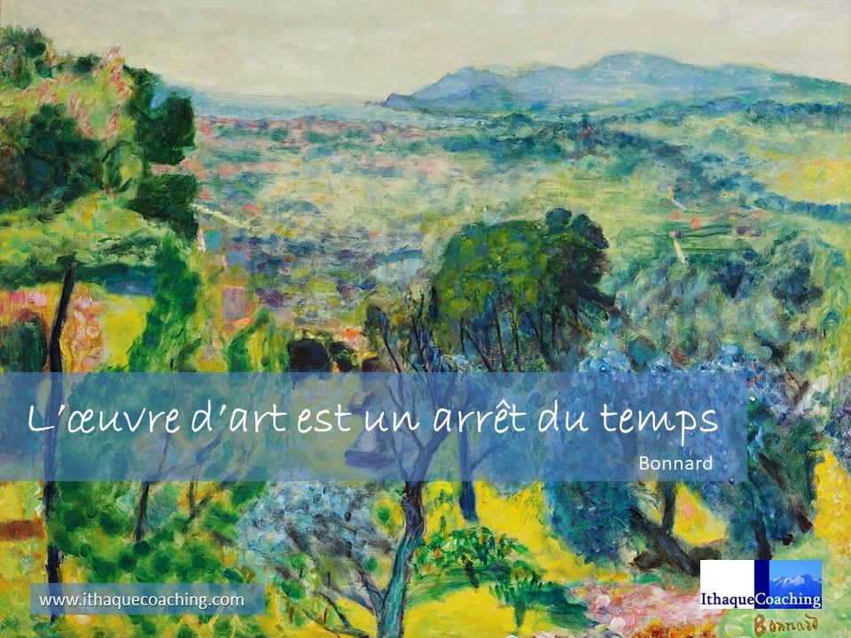 L'estime de soi avec Pierre Bonnard de quelle oeuvre, même minuscule, sommes-nous les artistes?